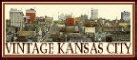 Vintage Kansas City.com ~ Home of the KC Time Travel Company