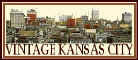 Vintage Kansas City.com ~ Old Kansas City Pictures, Music, and Memories