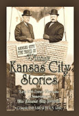 Vintage Kansas City Stories ~ Early 20th Century Americana as Immortalized in The Kansas City Journal