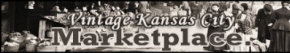 Find Kansas City Antiques at the Vintage Kansas City Marketplace ~ Live Auctions